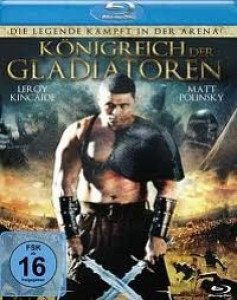 Download Kingdom of Gladiators (2011) BluRay 720p 600MB Ganool
